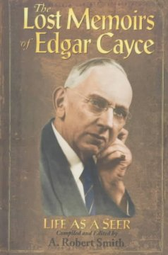 The Lost Memoirs of Edgar Cayce
