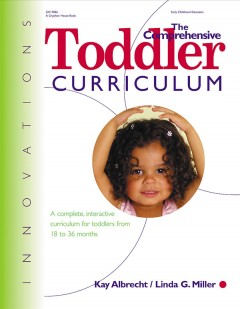 The Comprehensive Toddler Curriculum