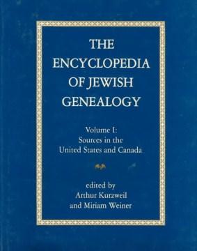 The Encyclopedia of Jewish Genealogy
