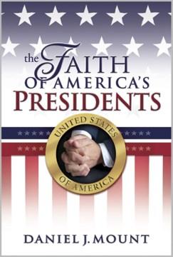 The Faith of America's Presidents