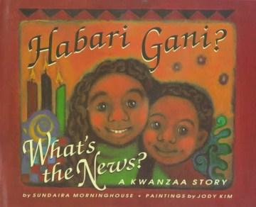 Habari Gani? What's the News?