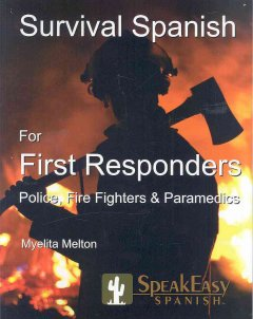 SpeakEasy's Survival Spanish for First Responders