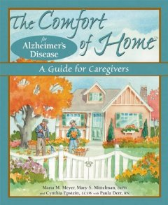 The Comfort of Home for Alzheimer's Disease Book Cover