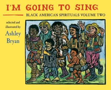 I'm Going to Sing, Black American Spirituals, Volume Two