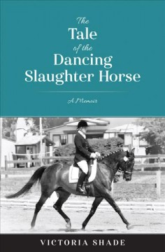 The Tale of the Dancing Slaughter Horse