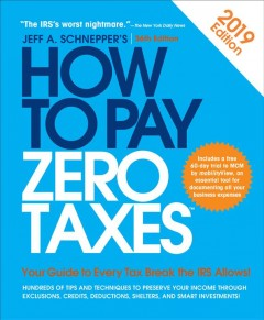 How to Pay Zero Taxes, 2019 Book Cover