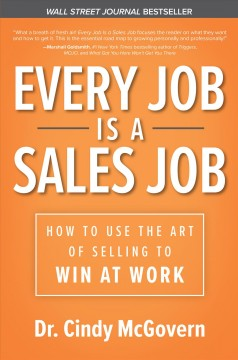 Every Job Is A Sales Job
