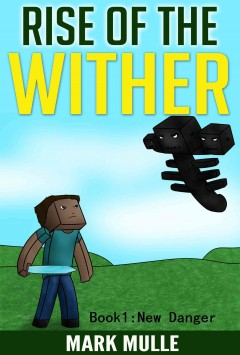 Rise of the Wither, Book 1