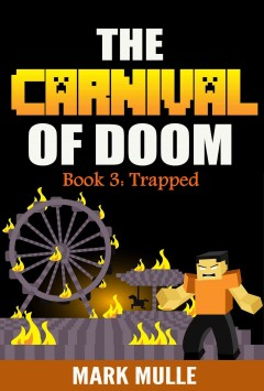 The Carnival of Doom, Book Three