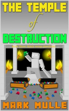 The Temple of Destruction, Book Three