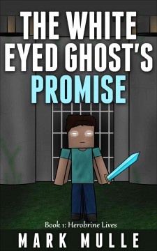 The White Eyed Ghost's Promise, Book 1