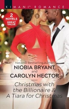 Christmas With the Billionare & A Tiara for Christmas