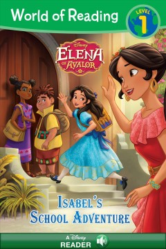 Elena of Avalor - Isabel's School Adventure