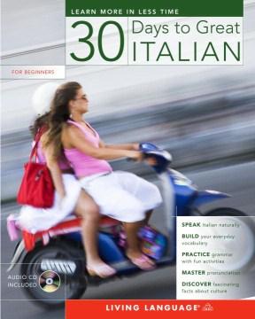30 Days to Great Italian