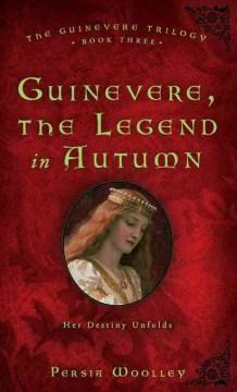 Guinevere, the Legend in Autumn