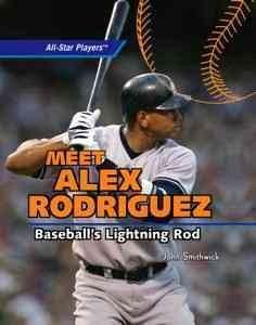 Meet Alex Rodriguez