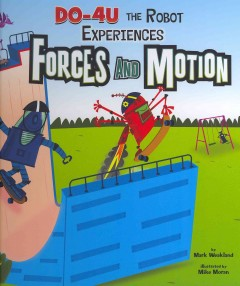 Do-4U the Robot Experiences Forces and Motion Book Cover