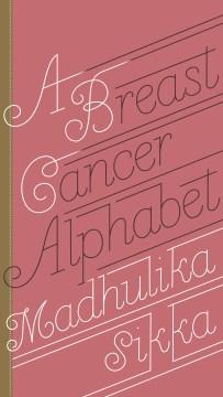 A Breast Cancer Alphabet