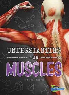 Understanding Our Muscles Book Cover