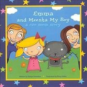Emma and Meesha My Boy