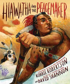 Hiawatha and the Peacemaker Book Cover