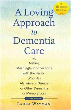 A Loving Approach to Dementia Care Book Cover