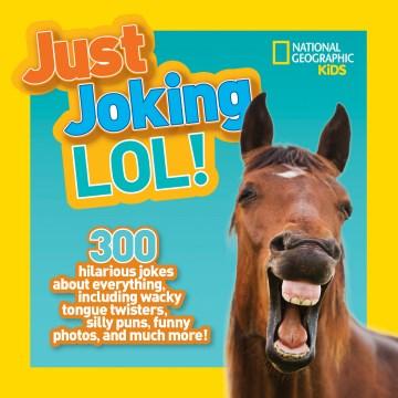 Just Joking LOL!