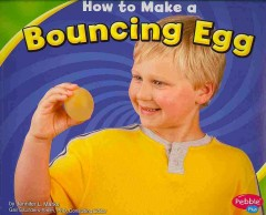 How to Make A Bouncing Egg Book Cover