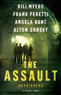 The Assault: the Revealing, Infestation, Infiltration, the Fog