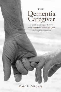 The Dementia Caregiver Book Cover
