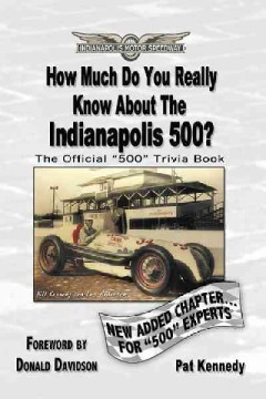 How Much Do You Really Know About the Indianapolis 500? Book Cover
