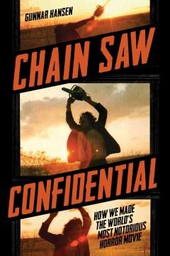 Chain Saw Confidential