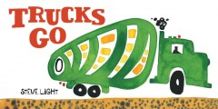 Trucks Go Book Cover