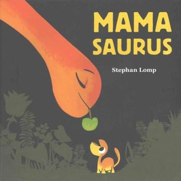 Mamasaurus Book Cover