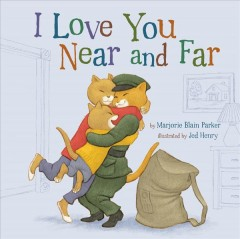 I Love You Near and Far Book Cover