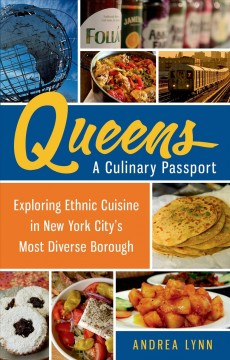 Queens, A Culinary Passport