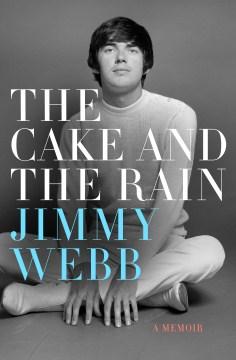 The Cake and the Rain