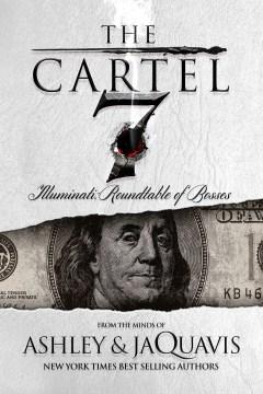 The Cartel 7--illuminati--roundtable of Bosses