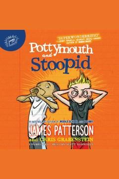 Pottymouth & Stoopid