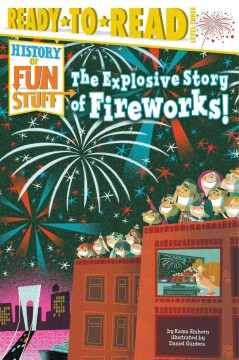 The Explosive Story of Fireworks! Book Cover