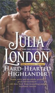 Hard-hearted Highlander--a Historical Romance Novel