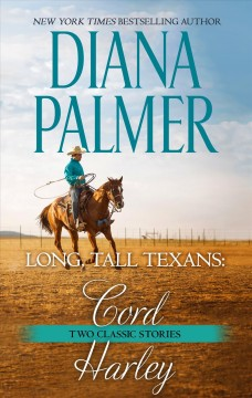 Long, Tall Texans: Cord ; Long, Tall Texans: Hart