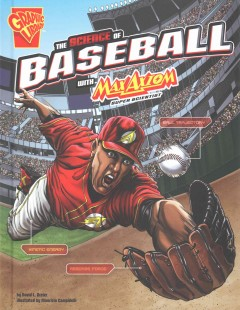 The Science of Baseball With Max Axiom, Super Scientist Book Cover