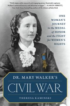 Dr. Mary Walker's Civil War