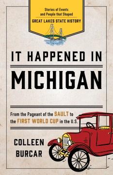 It Happened in Michigan