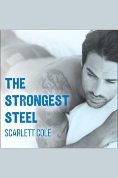 The Strongest Steel