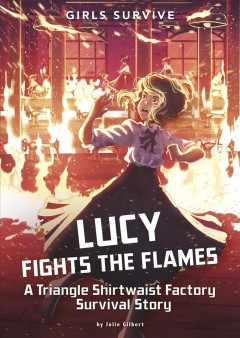 Lucy Fights the Flames