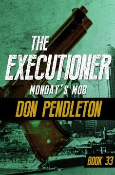 Monday's Mob