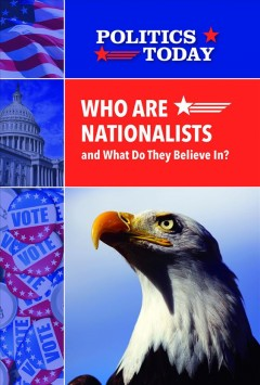 Who Are Nationalists and What Do They Believe In?