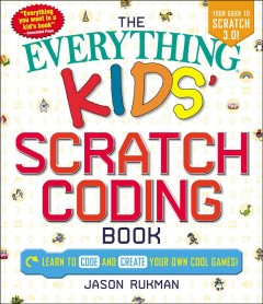 The Everything Kids' Scratch Coding Book Book Cover